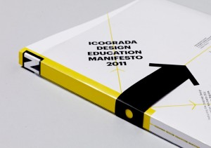 Il Manifesto Icograda Design Education Manifesto 2011 stampato su carta ecologica Favini
