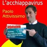 """Paolo Attivissimo """"L'Acchiappavirus"""""""