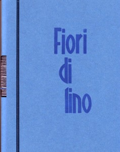 """Il prezioso libretto """"Fiori di Lino"""""""