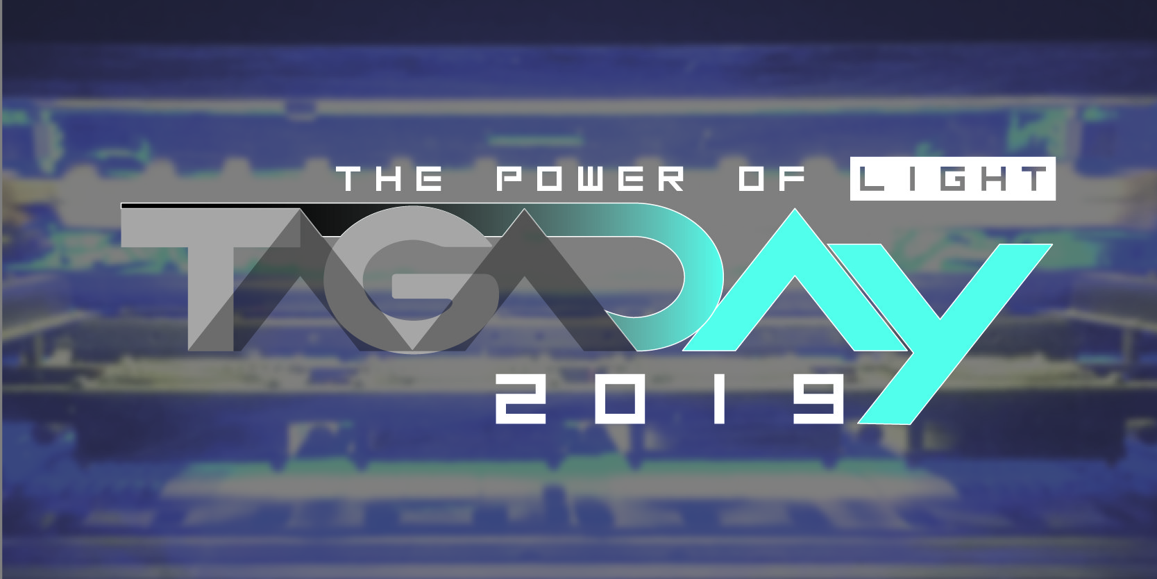 TAGA Day 2019 – The power of light