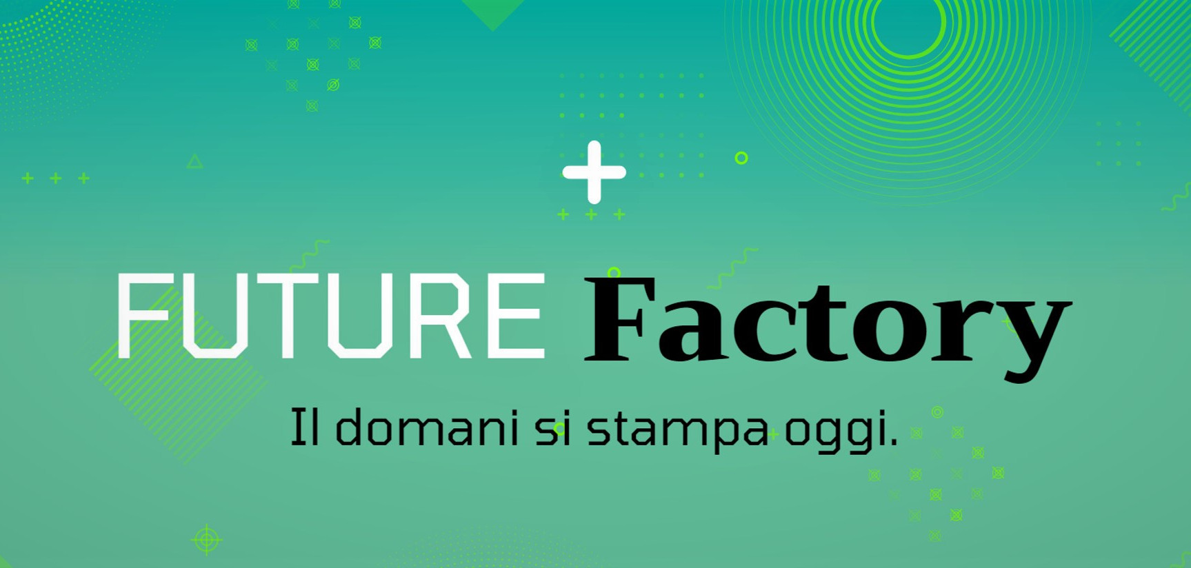 Future Factory alla Print4All Conference
